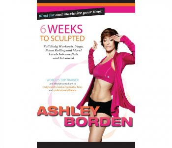Ashley Borden 6 Weeks to Sculpted review